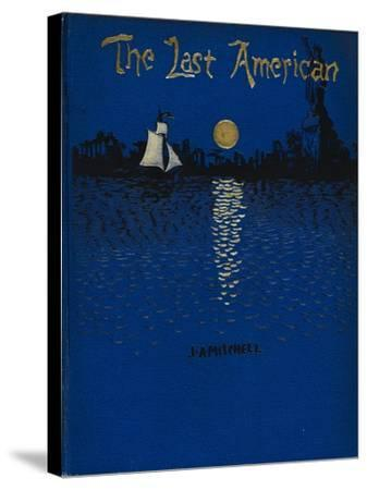 The Last American-John Ames Mitchell-Stretched Canvas Print