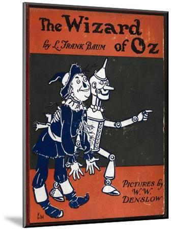 Illustrated Front Cover For the Novel 'The Wizard Of Oz' With the Scarecrow and the Tinman-William Denslow-Mounted Premium Giclee Print