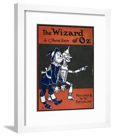 Illustrated Front Cover For the Novel 'The Wizard Of Oz' With the Scarecrow and the Tinman-William Denslow-Framed Giclee Print