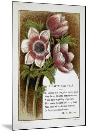 New Year Greetings Card With Floral Decoration and Poem by R. N. Milnes-W. Dickes-Mounted Giclee Print