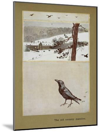 The Old Country Mansion - a Crow With a Large Country House in the Snow-Cecil Aldin-Mounted Giclee Print