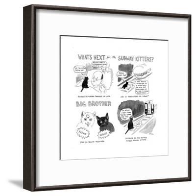 """What's next for the Subway Kittens?"" - Cartoon-Emily Flake-Framed Premium Giclee Print"