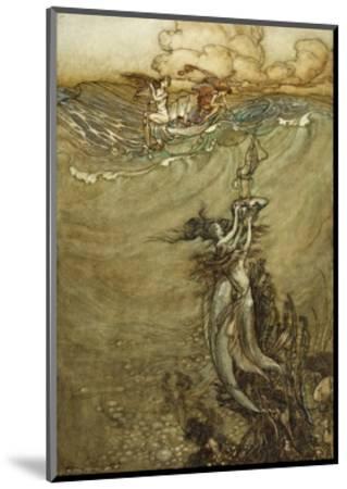 Jewels from the Deep, 1909-Arthur Rackham-Mounted Premium Giclee Print