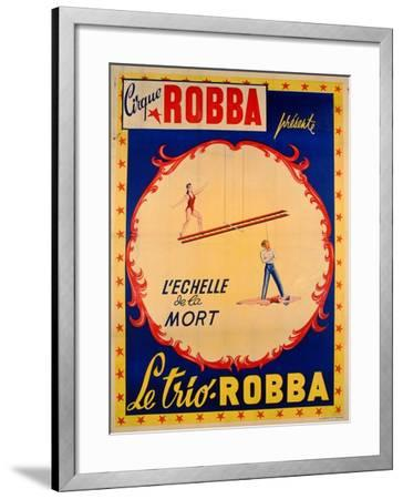 Poster Advertising the Ladder of Death at the 'Cirque Robba'-French School-Framed Giclee Print