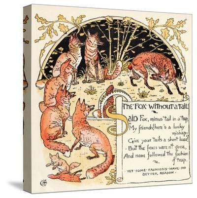 The Fox Without a Tail, Illustration from 'Baby's Own Aesop', Engraved and Printed by Edmund…-Walter Crane-Stretched Canvas Print