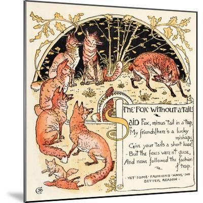 The Fox Without a Tail, Illustration from 'Baby's Own Aesop', Engraved and Printed by Edmund…-Walter Crane-Mounted Giclee Print