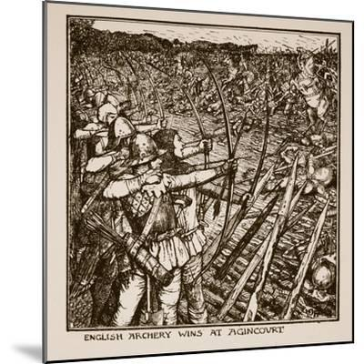 English Archery Wins at Agincourt, Illustration from 'A History of England'-Henry Justice Ford-Mounted Giclee Print