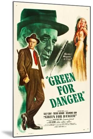 Green for Danger, Alastair Sim, Sally Gray on US poster art, 1946--Mounted Art Print