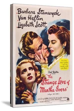THE STRANGE LOVE OF MARTHA IVERS, Barbara Stanwyck, Van Heflin, Lizabeth Scott, 1946--Stretched Canvas Print