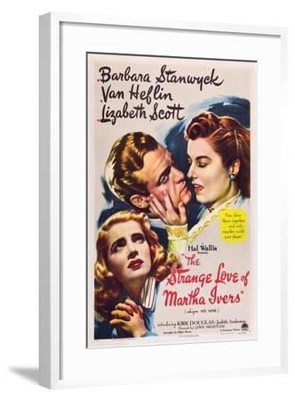 THE STRANGE LOVE OF MARTHA IVERS, Barbara Stanwyck, Van Heflin, Lizabeth Scott, 1946--Framed Art Print
