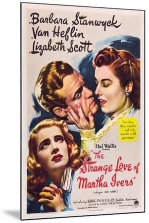 THE STRANGE LOVE OF MARTHA IVERS, Barbara Stanwyck, Van Heflin, Lizabeth Scott, 1946--Mounted Art Print