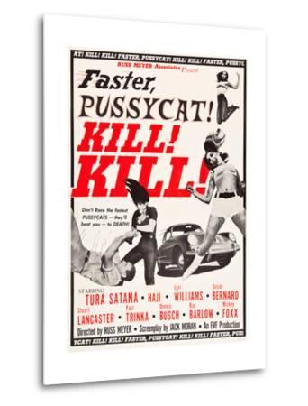 Faster, Pussycat! Kill! Kill!, Paul Trinka, Tura Satana, Lori Williams, Haji, 1965--Metal Print
