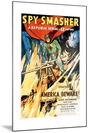 SPY SMASHER, Kane Richmond in 'Chapter 1: America Beware', 1942--Mounted Art Print