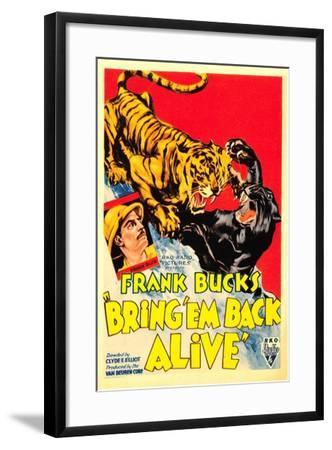 Bring 'em Back Alive, Frank Buck, 1932--Framed Art Print