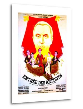 ENTREE DES ARTISTES, (aka THE CURTAIN RISES), French poster art, top: Louis Jouvet, 1938--Metal Print