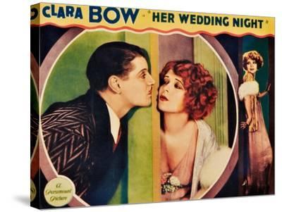 HER WEDDING NIGHT, l-r: Ralph Forbes, Clara Bow on lobbycard, 1930--Stretched Canvas Print