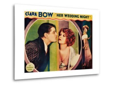 HER WEDDING NIGHT, l-r: Ralph Forbes, Clara Bow on lobbycard, 1930--Metal Print