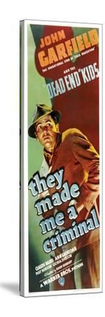 THEY MADE ME A CRIMINAL, John Garfield on insert poster, 1939.--Stretched Canvas Print