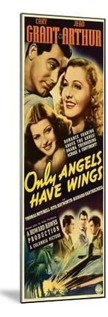 Only Angels Have Wings--Mounted Art Print
