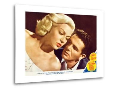 The Postman Always Rings Twice, Lana Turner, John Garfield, 1945--Metal Print