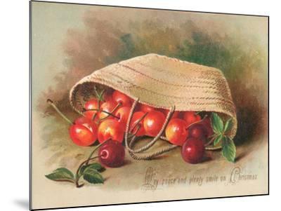Basket of Cherries, Christmas Card--Mounted Giclee Print