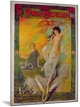 Poster Advertising for Michelin 'Pneu Michelin, Le Seul S'Adaptant a La Roue De La Fortune'--Mounted Giclee Print