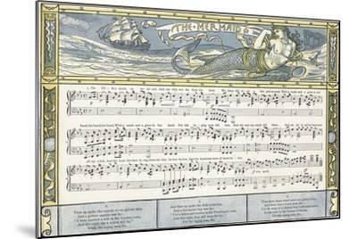 The Mermaid', Song Illustration from 'Pan-Pipes', a Book of Old Songs, Newly Arranged and with…-Walter Crane-Mounted Giclee Print