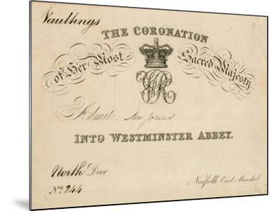 Invitation to the Coronation of Her Most Sacred Majesty at Westminster Abbey, 28 June 1838--Mounted Giclee Print