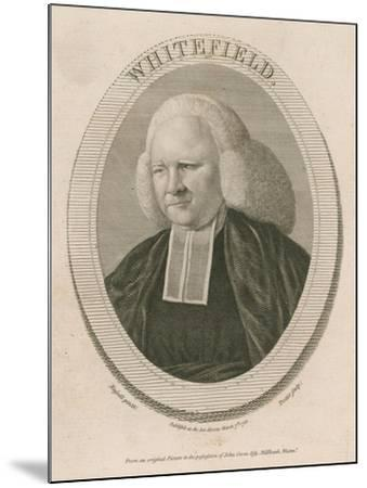 George Whitefield, Ma, One of the Founders of Methodism--Mounted Giclee Print