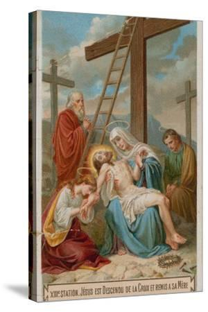 Jesus Is Taken Down from the Cross and Restored to His Mother. the Thirteenth Station of the Cross--Stretched Canvas Print