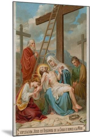 Jesus Is Taken Down from the Cross and Restored to His Mother. the Thirteenth Station of the Cross--Mounted Giclee Print