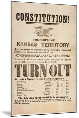 Constitution! the People of the Kansas Territory are Requested to Assemble..., Printed by E. C.…--Mounted Giclee Print