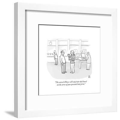 """The curved iPhone will only butt-dial based on the curve of your personal?"" - Cartoon-Paul Noth-Framed Premium Giclee Print"