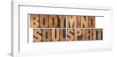 Body, Mind, Soul And Spirit - Vintage Wood Letterpress Printing Block Collage-PixelsAway-Framed Art Print
