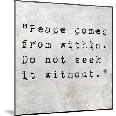Inspirational Quote By Siddhartha Gautama (The Buddha) On Earthy Background-nagib-Mounted Art Print