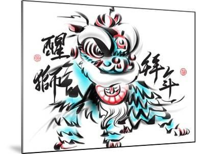 Ink Painting Of Chinese Lion Dance. Translation Of Chinese Text: The Consciousness Of Lion-yienkeat-Mounted Art Print