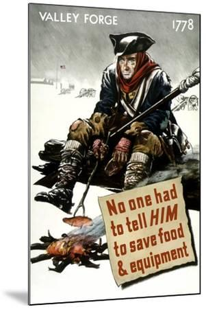 World War II Poster of a Revolutionary War Soldier Cooking over a Fire--Mounted Art Print