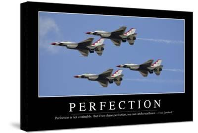 Perfection: Inspirational Quote and Motivational Poster--Stretched Canvas Print
