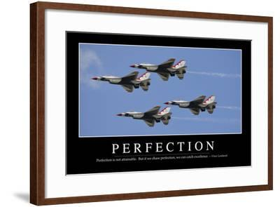 Perfection: Inspirational Quote and Motivational Poster--Framed Photographic Print