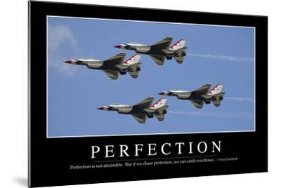 Perfection: Inspirational Quote and Motivational Poster--Mounted Photographic Print