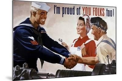 World War II Poster of a Sailor Shaking Hands with Factory Workers--Mounted Art Print