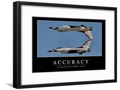 Accuracy: Inspirational Quote and Motivational Poster--Framed Photographic Print