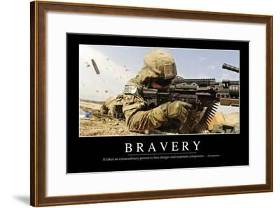 Bravery: Inspirational Quote and Motivational Poster--Framed Photographic Print