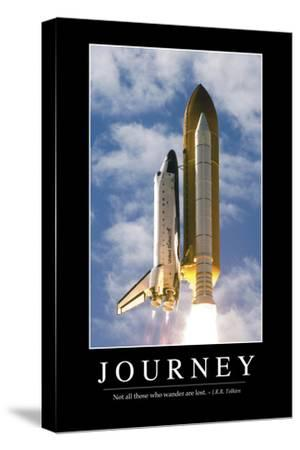 Journey: Inspirational Quote and Motivational Poster--Stretched Canvas Print