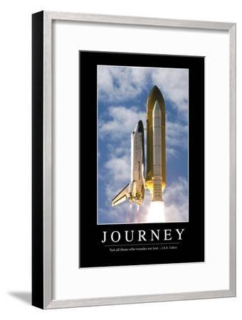 Journey: Inspirational Quote and Motivational Poster--Framed Photographic Print