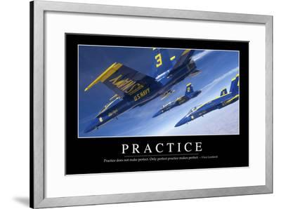 Practice: Inspirational Quote and Motivational Poster--Framed Photographic Print