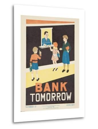 1938 Character Culture Citizenship Guide Poster, Bank Tomorrow--Metal Print