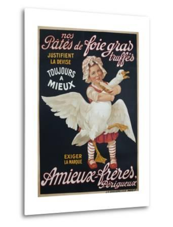 Ameiux Freres, Pates De Foie Gras, French Advertising Poster--Metal Print