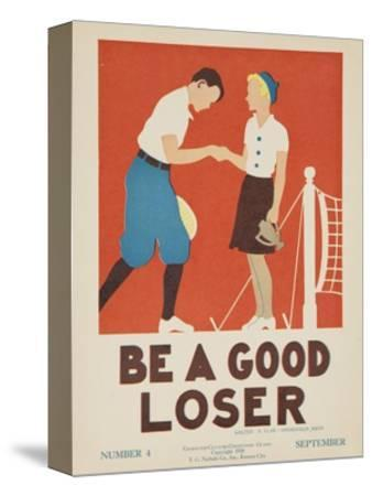 1938 Character Culture Citizenship Guide Poster, Be a Good Loser--Stretched Canvas Print