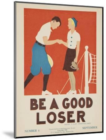 1938 Character Culture Citizenship Guide Poster, Be a Good Loser--Mounted Premium Giclee Print